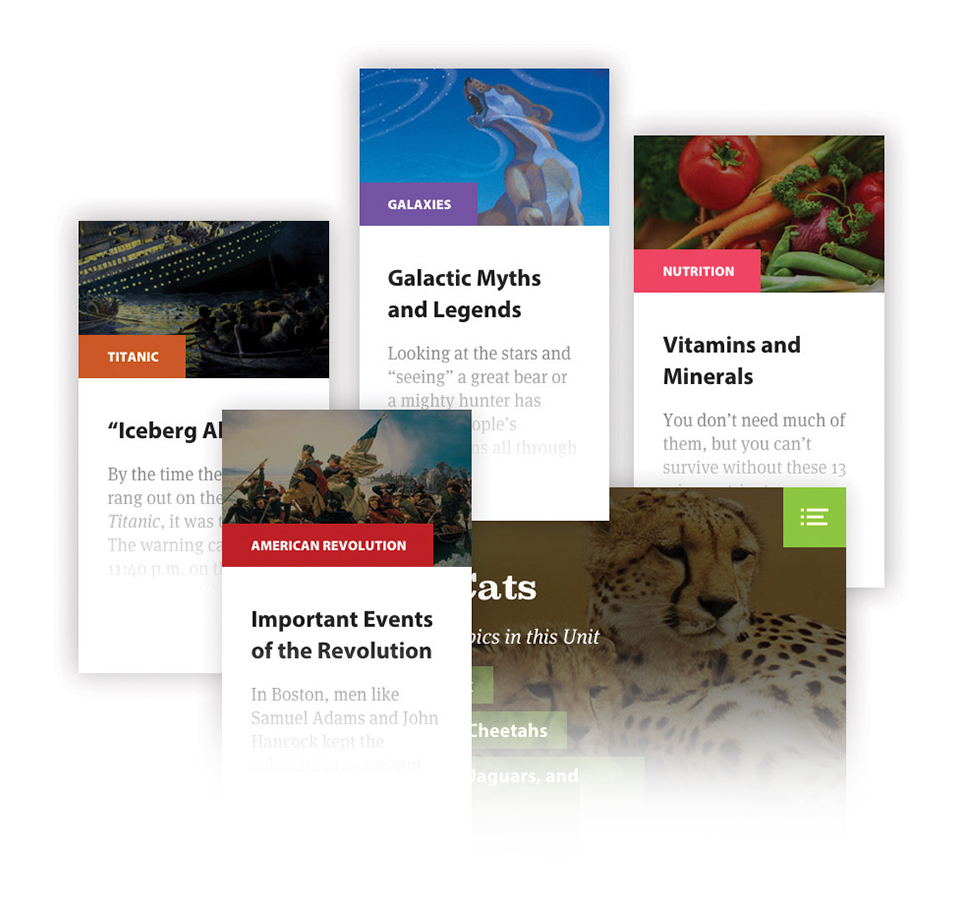 A collection of cards, representing four topics and a unit offered on Kids Discover Online. From left to right the Topics displayed are Iceberg Ahead, Important Events of the Revolution, Galactic Myths and Legends, and Vitamins and Minerals. The title of the unit is Big Cats.